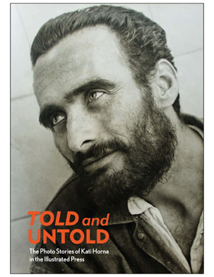 Told and Untold: The Photo Stories of Kati Horna in the Illustrated Press catalogue
