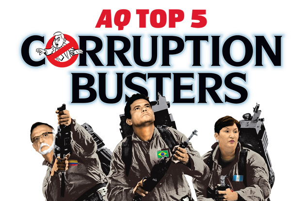 AQ's Top Five Corruption Busters in Latin America