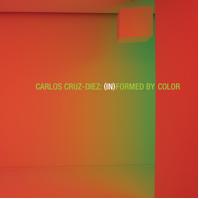Carlos Cruz-Diez: In(Formed) by Color