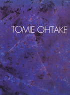 Tomie Ohtake: Recent Paintings, 1989-1994