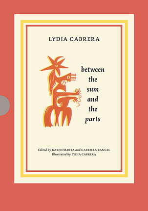 Lydia Cabrera: between the sum and the parts