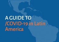 A Guide to Covid-19 in Latin America graphic